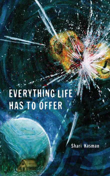 Everything Life Has to Offer cover image