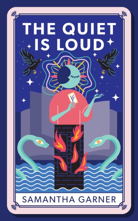 Cover image for Samantha Garner's novel The Quiet Is Loud. Image is a stylized tarot card based on The Tower card in a traditional deck, featuring a person holding a tarot card, Ogopogo, ravens, and stars, with an open book as the background.