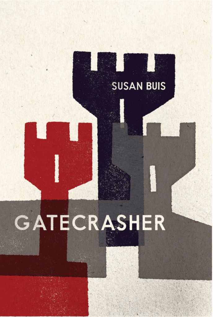 Cover: Gatecrasher, a poetry collection by Susan Buis.