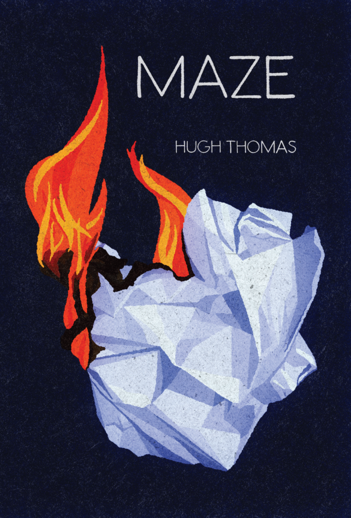 Cover: Maze, a poetry collection by Hugh Thomas.