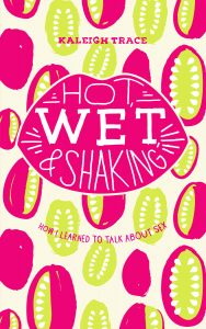Hot, Wet, and Shaking cover