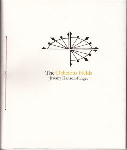 Cover for Delicious Fields by Jeremy Hanson-Finger