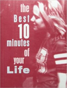 The Best 10 Minutes of Your Life cover