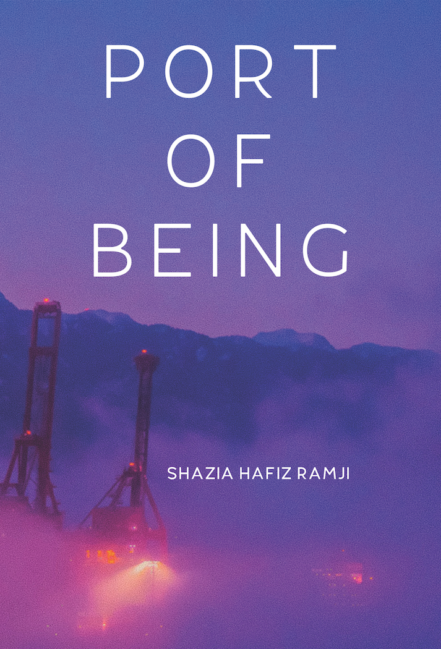 Cover art for poetry collection Port of Being by Shazia Hafiz Ramji