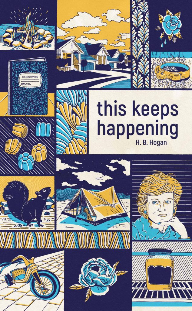 This Keeps Happening by H. B. Hogan