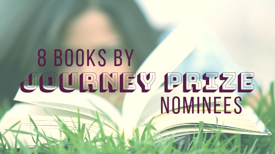 8 Books by Journey Prize Nominees