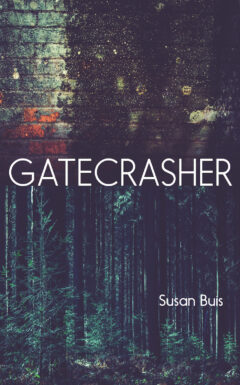 Gatecrasher by Susan Buis cover
