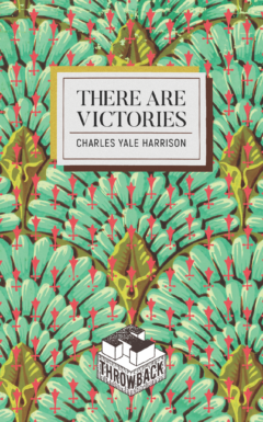 Cover image for the novel There Are Victories by Charles Yale Harrison