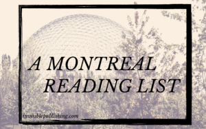 Recommended reads from Montreal blog post image