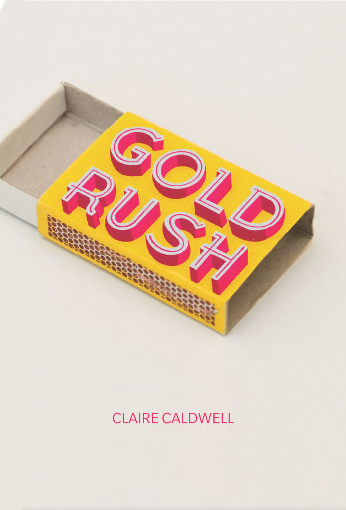 Cover of Gold Rush, a poetry collection by Claire Caldwell. Image is a yellow and hot-pink, partially open, and empty matchbox.