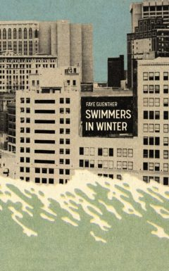 Book cover: Swimmers in Winter, short stories by Faye Guenther