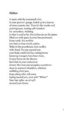 The poem Shifter from Gold Rush; please email info@invisiblepublishing.com for an accessible sample.