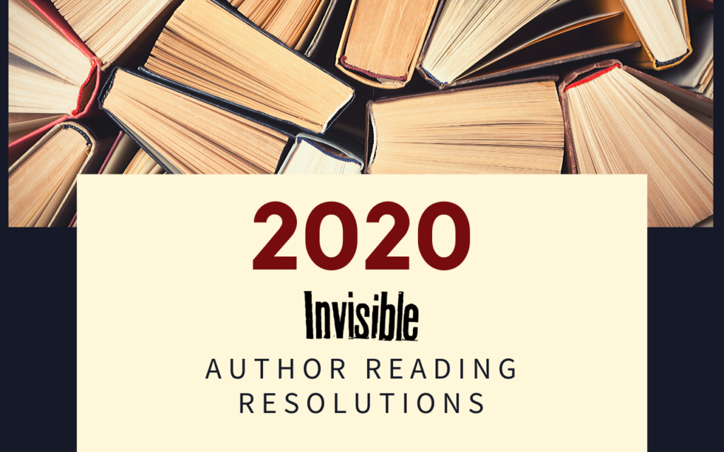 Invisible author reading resolutions for 2020