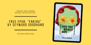 Book cover for Even That Wildest Hope displayed on a tablet, alongside a note announcing a free story download.