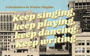 Blog post graphic introducing a musical playlist curated by Swimmers in Winter author Faye Guenther.