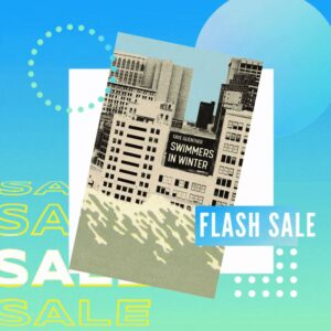 Flash sale for Faye Guenther's debut story collection Swimmers in Winter. Image features the book cover, which is a stylized city block with water lapping at the base of the buildings, against an abstract blue-green background.